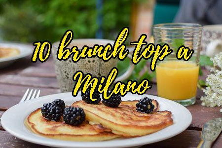 10 brunch a Milano