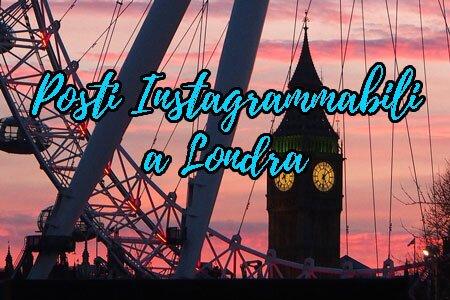 Londra Instagrammabile