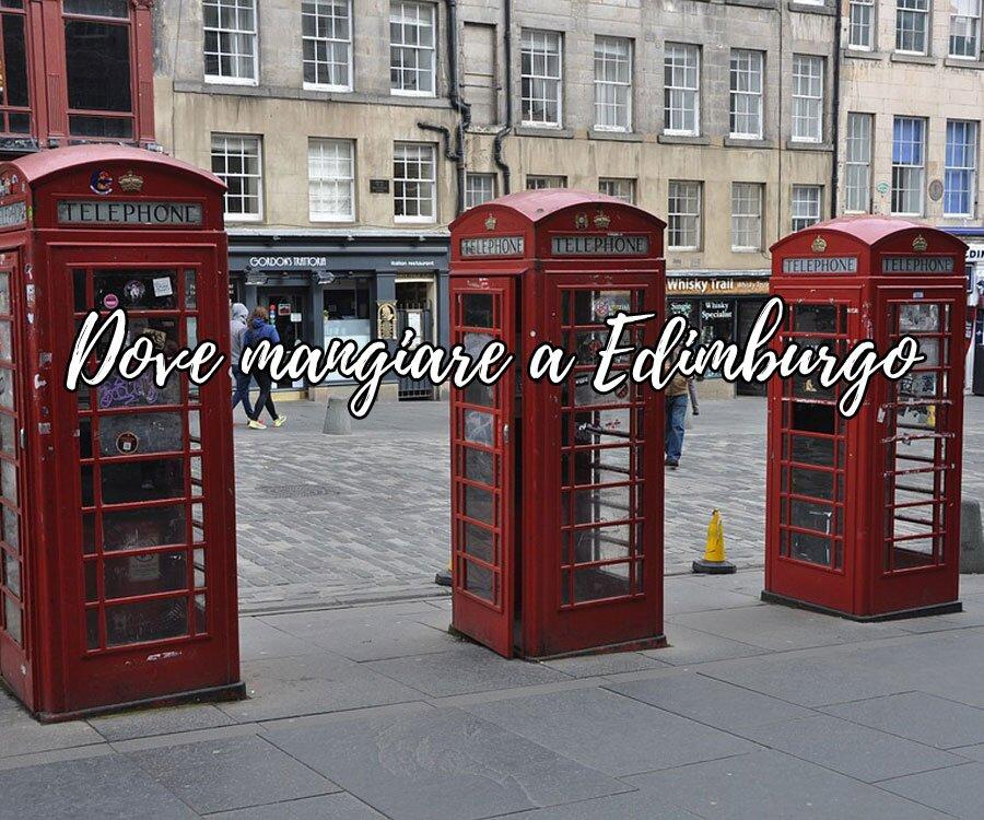 Dove mangiare a Edimburgo | Posti Instagrammabili